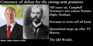 Centenary of defeat for the strong-arm premiers.