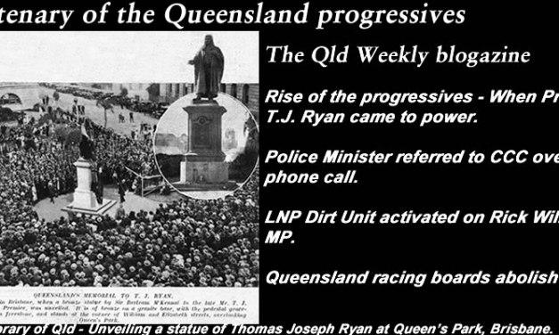 Centenary of the Qld progressives – The #QldWeekly Blogazine: @Qldaah #qldpol