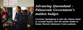 Advancing Queensland - Palaszczuk Government's maiden budget.