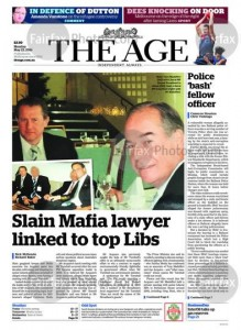 The Age: Slain Mafia Lawyer Linked To Top Libs, May 23, 2016.