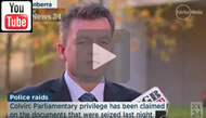 ABC News 24: AFP Commissioner Andrew Colvin says not necessarily the case parli privilege afforded.