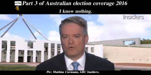 Part 3 of NoFibs Australian election coverage 2016