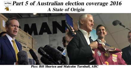 Part 5 of NoFibs Australian election coverage 2016: @Qldaah #ausvotes #auspol #qldpol