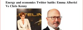 Energy and economics: Emma Albericie Vs Chris Kenny Twitter battle.