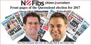 Front pages of the Queensland election for 2017