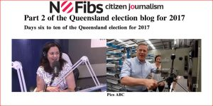 Part 2 of the Queensland election blog for 2017