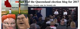 Part 5 of the Queensland election blog for 2017