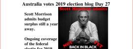 Australia votes 2019 election blog Day 27
