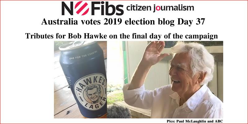 #AusVotes Day 37 – Tributes for Bob Hawke on the final day: @qldaah #qldpol