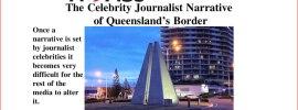 The Celebrity Journalist Narrative of Queensland's Border