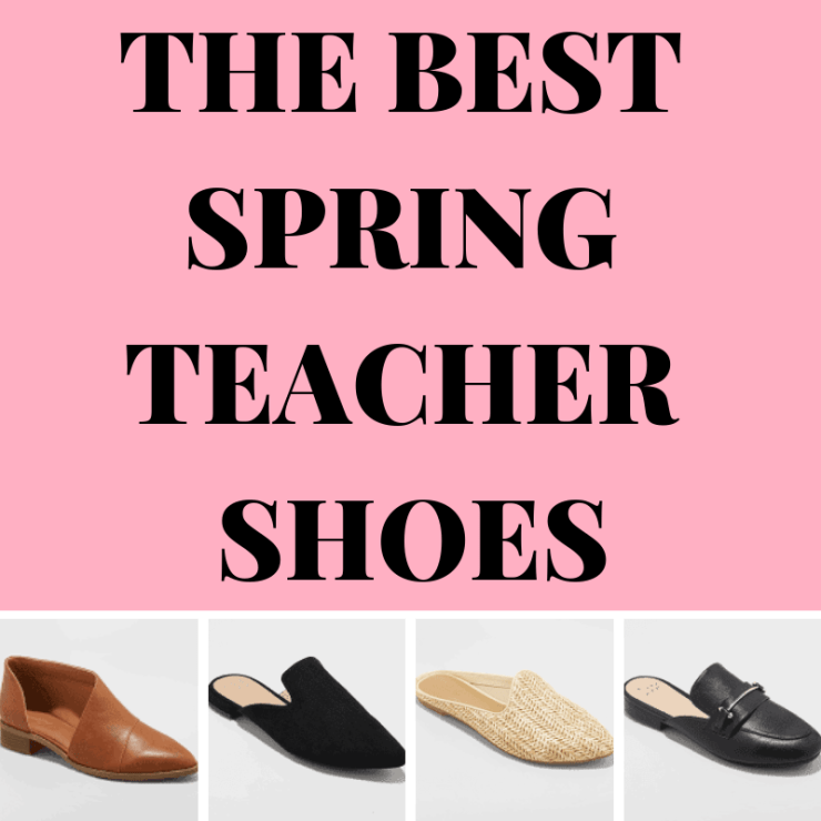 The Best Spring Teacher Shoes!.png