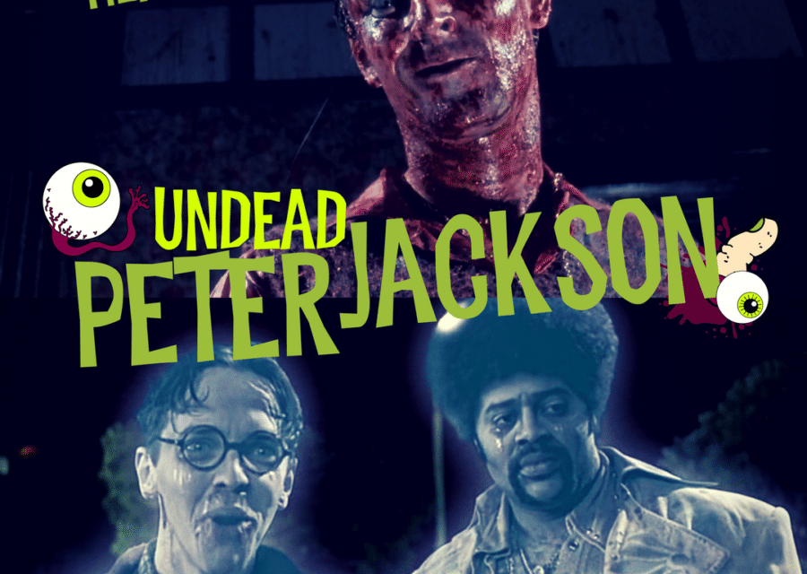Undead Peter Jackson; Dead Alive vs. The Frighteners (Head-to-Head)