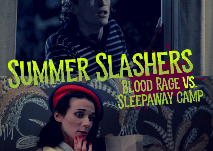 Summer Slashers; Blood Rage vs. Sleepaway Camp (Head-to-Head)