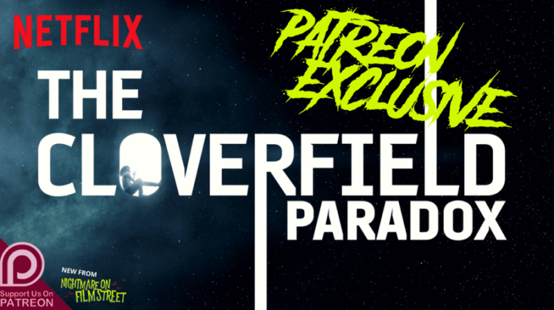 nightmare on film street horror podcast wide patreon exclusive winchester cloverfield paradox
