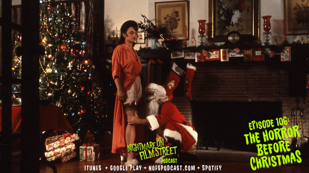 new episode of nightmare on film street horror podcast silent night deadly night christmas evil (1)