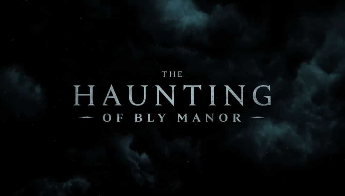 THE HAUNTING OF BLY MANOR: Everything We Know About Mike Flanagan's HILL HOUSE Second Season