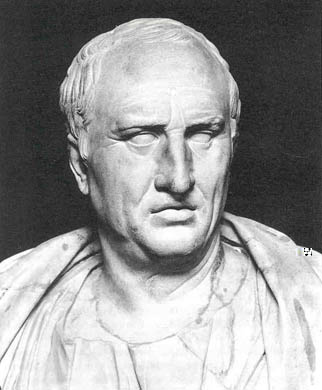 Cicero (Who was a kick ass orator, just ask him.)