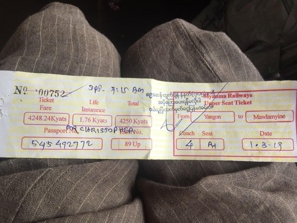 Upper class paper ticket on the Yangon train to Mawlamyine
