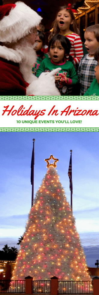 Arizona is a magical place, no more so than during the holiday months! The temps are great and the fun is all around you. Here are 10 unique events to check out if you are spending your holidays in Arizona.