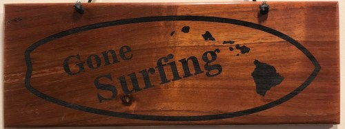 """'Gone Surfing' Large Hanging Koa Plaque 4""""x 11"""" (representative) by Honolulu Woodworking Designs $36"""