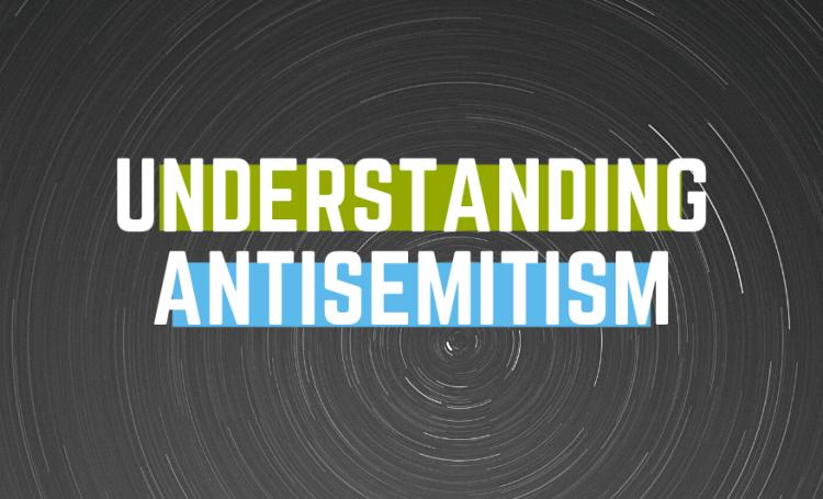 Understanding antisemitism