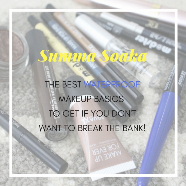 Summa Soaka Waterproof Makeup Basics