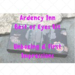 Ardency Inn Best of Eyes Unboxing + 1st Impressions