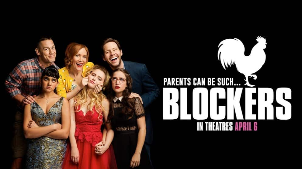 Blockers, A New Spin On An Adult Teen Raunchy Comedy