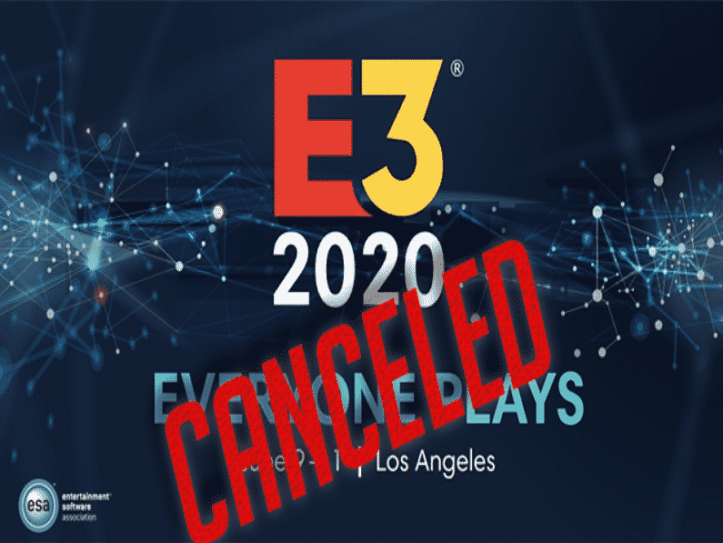 E3 2020 Gaming Convention Officially Cancelled
