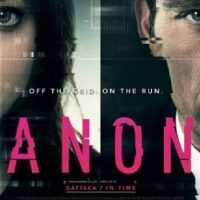 Anon, ciencia ficción futurista con una buena puesta en escena pero con un thriller fatídico