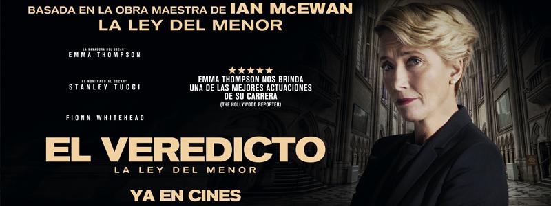 El Veredicto (La Ley del Menor), una radiante Emma Thompson borda su papel en la adaptación de la novela de Ian McEwan