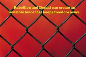 Rebellion and Denial