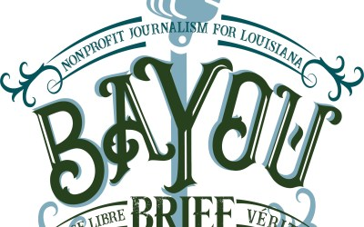 Bayou Brief – NOLA History Guy and nonprofit journalism