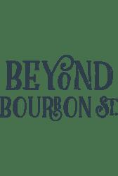 Beyond Bourbon Street