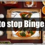 How to Stop Binge Eating?