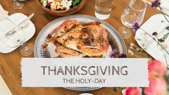 Thanksgiving The Holy Day