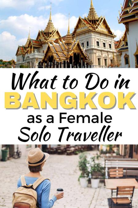What to do in Bangkok as a female solo traveller