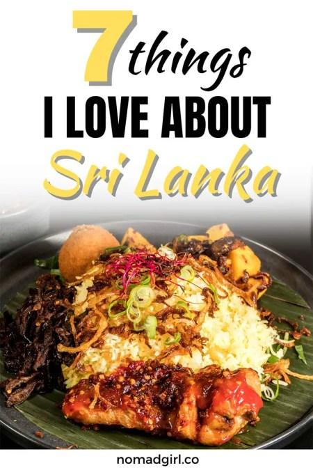 7 Things I love About Sri Lanka
