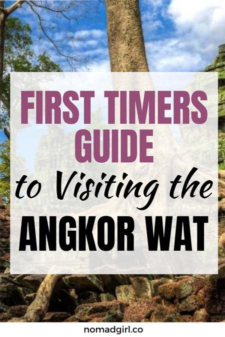 First Timers Guide to Visiting Angkor Wat