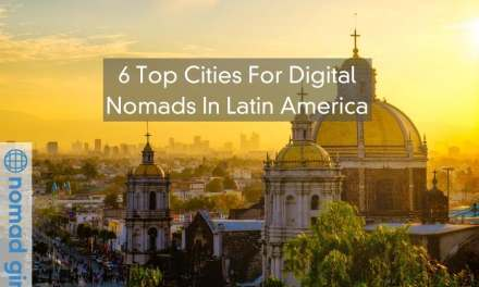 6 Top Cities For Digital Nomads In Latin America – Work & Play