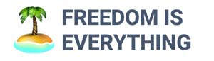 Digital Nomad resources - Freedom is everything