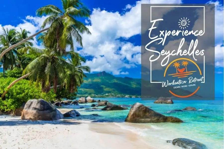 Seychelles Workcation Program - Digital Nomad Visa for Remote Working