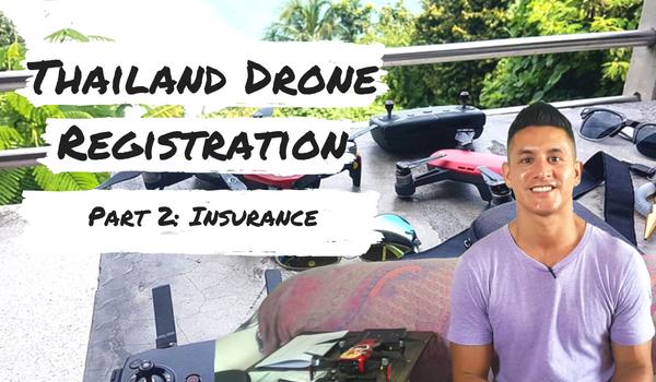 thailand drone insurance