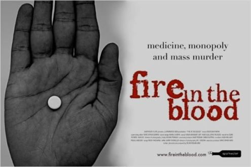 Fire In The Blood – Trade and Health Terrorism