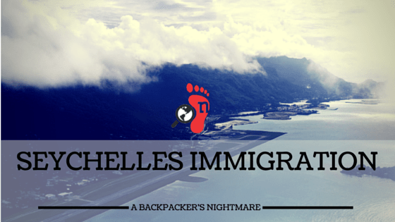 Seychelles Immigration - A Nightmare Introduction to Paradise