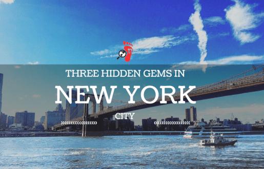 Three Hidden Gems to Find in New York City