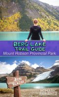 Berg Lake Trail Guide