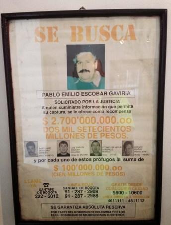 Pablo Escobar wanted poster at Museo Histórico de la Policía Nacional in La Candelaria, Bogotá, Colombia