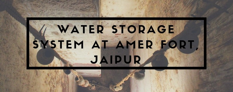 Water Storage System at Amber Fort by Heritage Water Walks