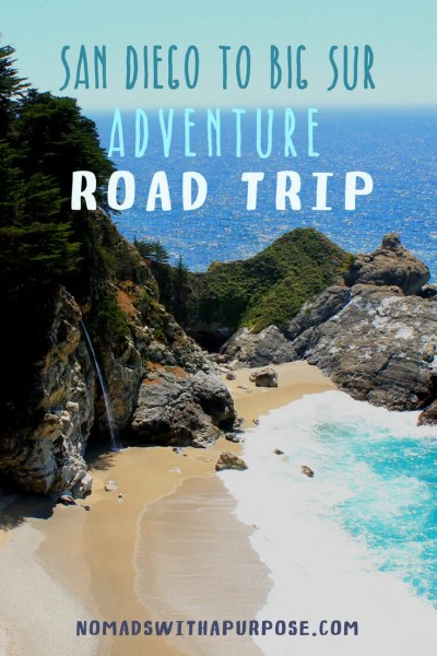 San Diego to big sur road trip itinerary